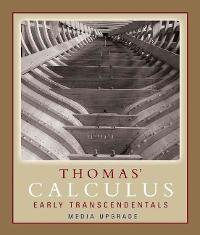 Thomas' Calculus, Early Transcendentals, Media Upgrade (11th) edition 0321495754 9780321495754
