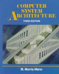 Computer System Architecture 3rd edition 9780131755635 0131755633
