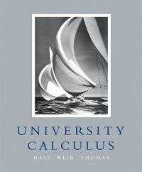 University Calculus (1st) edition 9780321350145 0321350145