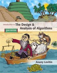 Introduction to the Design and Analysis of Algorithms 2nd edition 9780321358288 0321358287