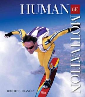 human motivation robert e franken 6th edition pdf