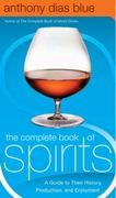 The Complete Book of Spirits 1st Edition 9780060542184 0060542187