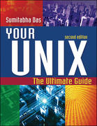 Your UNIX: The Ultimate Guide 2nd edition 9780072520422 0072520426