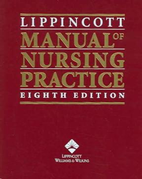 Lippincott manual of nursing practice 8th edition: amazon. Com: books.