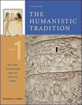 The humanistic tradition book 1 the first civilizations and the the humanistic tradition 6th edition book 1 the first civilizations and the classical legacy fandeluxe Choice Image
