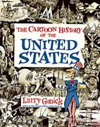 The Cartoon History of the United States 1st Edition 9780062730985 0062730983