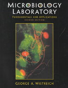 Microbiology Laboratory Fundamentals and Applications 2nd edition 9780130100740 0130100749