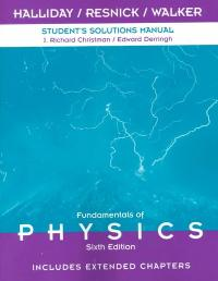 fundamentals of physics student s solutions manual 6th edition rh chegg com fundamentals of physics 10th edition student solutions manual student solutions manual for fundamentals of physics tenth edition pdf