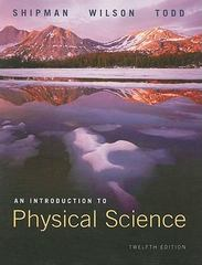 An Introduction to Physical Science 12th edition 9780618935963 0618935967