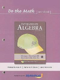 Do the Math Workbook for Intermediate Algebra (2nd) edition 321593057 9780321593054