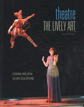 Theatre the lively art 8th edition rent 9780073514208 chegg the lively art theatre 8th edition 9780073514208 0073514209 fandeluxe Image collections