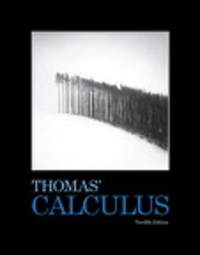 Thomas' Calculus (12th) edition 0321587995 9780321587992