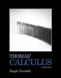 Thomas' Calculus (12th) edition 9780321637420 321637429