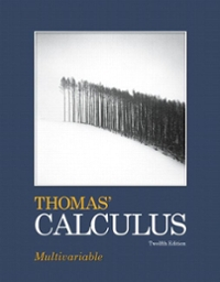 Study Guide Part Two for Thomas' Calculus (12th) edition 9780321600738 0321600738
