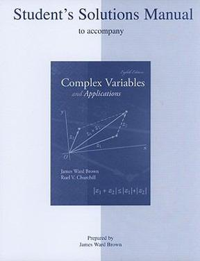 Complex variables and applications 8th edition solution manual.