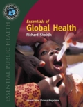 Essentials of Global Health (Essential Public Health) (Essential Public Health)