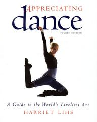 Appreciating Dance 4th Edition 9780871273185 0871273187