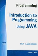 Programming: Introduction to Programming Using JAVA 0th edition 9781441419767 1441419764