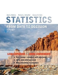 Statistics: From Data to Decision, 2nd Edition Binder Ready Version (2nd) edition 0470559942 9780470559949