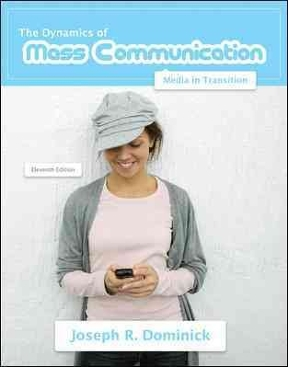 Dynamics of mass communication media in transition 12th edition dynamics of mass communication 12th edition 9780073526195 0073526193 fandeluxe Choice Image