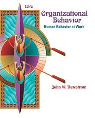 Organizational Behavior: Human Behavior at Work 13th edition 9780073381497 0073381497