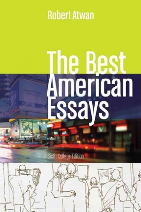 An Essay On Health The Best American Essays Th Edition Types Of English Essays also Sample High School Admission Essays The Best American Essays Th Edition  Rent   Cheggcom Thesis Support Essay