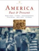 America Past and Present, Combined Volume, Books a la Carte Plus Myhistorylab Coursecompass