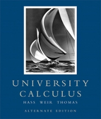 University Calculus: Alternate Edition with MathXL (12-month access) (1st) edition 0321518880 9780321518880
