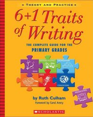 6+1 Traits of Writing 1st Edition 9780439574129 0439574129