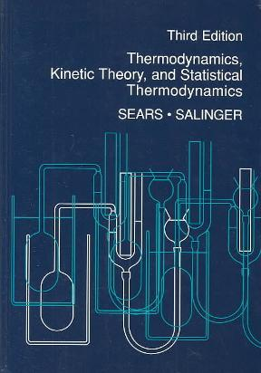 thermodynamics kinetic theory and statistical thermodynamics 3rd rh chegg com