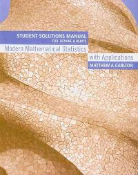 Student Solutions Manual for Devore/Berk's Modern Mathematical Statistics with Applications (1st) edition 9780534404741 053440474X