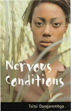 characterization of tambu in nervous conditions by tsitsi dangarembga Nervous conditions summary & study guide includes detailed chapter summaries and analysis, quotes, character descriptions, themes, and more.
