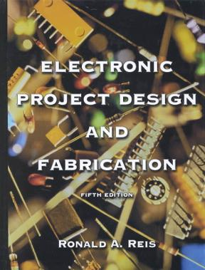 Electronic Project Design and Fabrication 6th edition   Rent ...