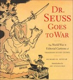 Dr. Seuss Goes to War 1st Edition 9781565847040 1565847040