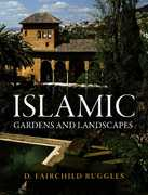 Islamic Gardens and Landscapes 1st Edition 9780812240252 0812240251