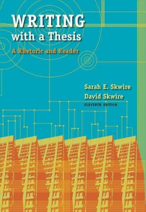 Writing with a thesis 11th edition