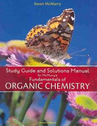 Chapter 9 solutions study guide with solutions manual for study guide with solutions manual for mcmurrys fundamentals of organic chemistry 7th edition view more editions publicscrutiny Gallery