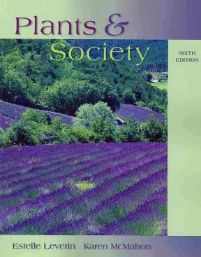 Plants and society 7th edition rent 9780077654726 chegg plants and society 7th edition fandeluxe Gallery