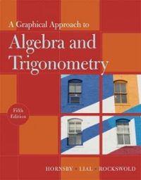 A Graphical Approach to Algebra and Trigonometry (5th) edition 0321644727 9780321644725