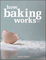 How Baking Works 3rd Edition 9780470392676 0470392673