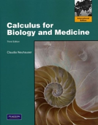 Calculus for Biology and Medicine 3rd edition 9780321673176 0321673174