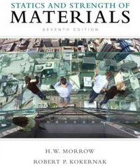 Statics and Strength of Materials 7th edition 9780135034521 0135034523