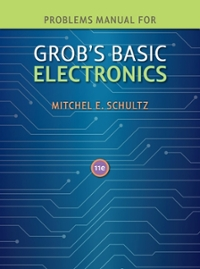 Problems Manual to accompany Grob's Basic Electronics 11th edition 9780077238322 007723832X