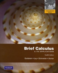 Brief Calculus & Its Applications 12th edition 9780321629227 0321629221