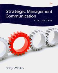 Strategic Management Communication for Leaders 2nd edition 9780538451345 0538451343