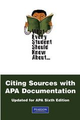 What Every Student Should Know About Citing Sources with APA Documentation 2nd Edition 9780205795819 0205795811