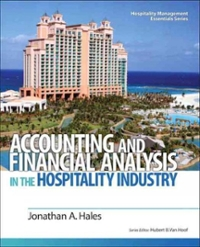 Accounting and Financial Analysis in the Hospitality Industry (1st) edition 0132458667 9780132458665