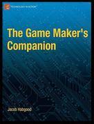 the game maker s companion habgood jacob rijks martin crossley kevin nielsen nana