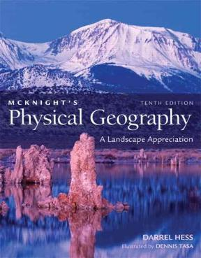 Mcknights physical geography a landscape appreciation 10th edition mcknights physical geography 10th edition 9780321677341 032167734x fandeluxe Images