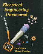 Electrical Engineering Uncovered 2nd edition 9780130914521 0130914525